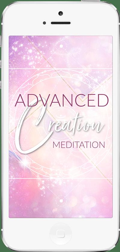 Advanced Creation Meditation