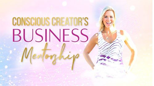 Conscious Creator's Business Mentorship