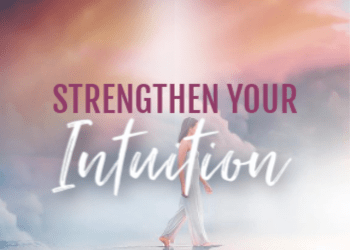 Activation Four: Strengthen Your Intuition
