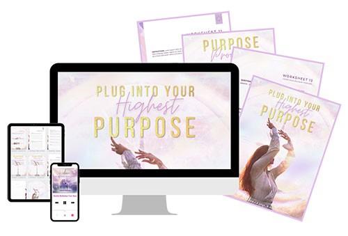 Plug Into Your Highest Purpose