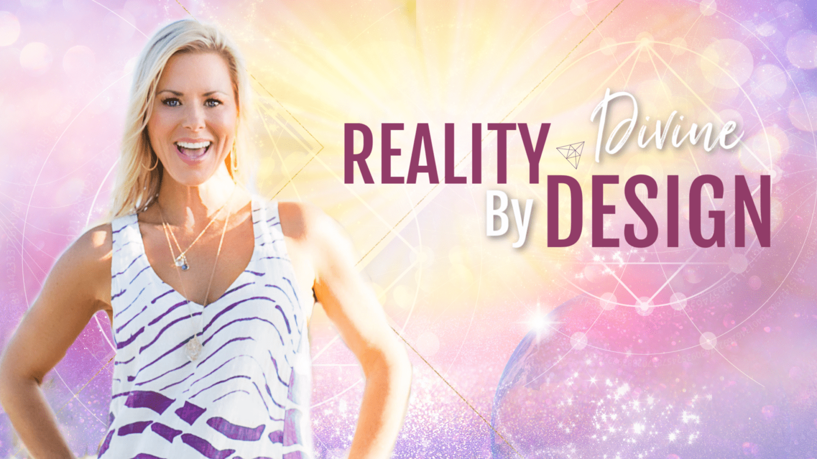 Reality By Divine Design Vibrational Activation Series